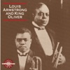 Louis Armstrong and King Oliver