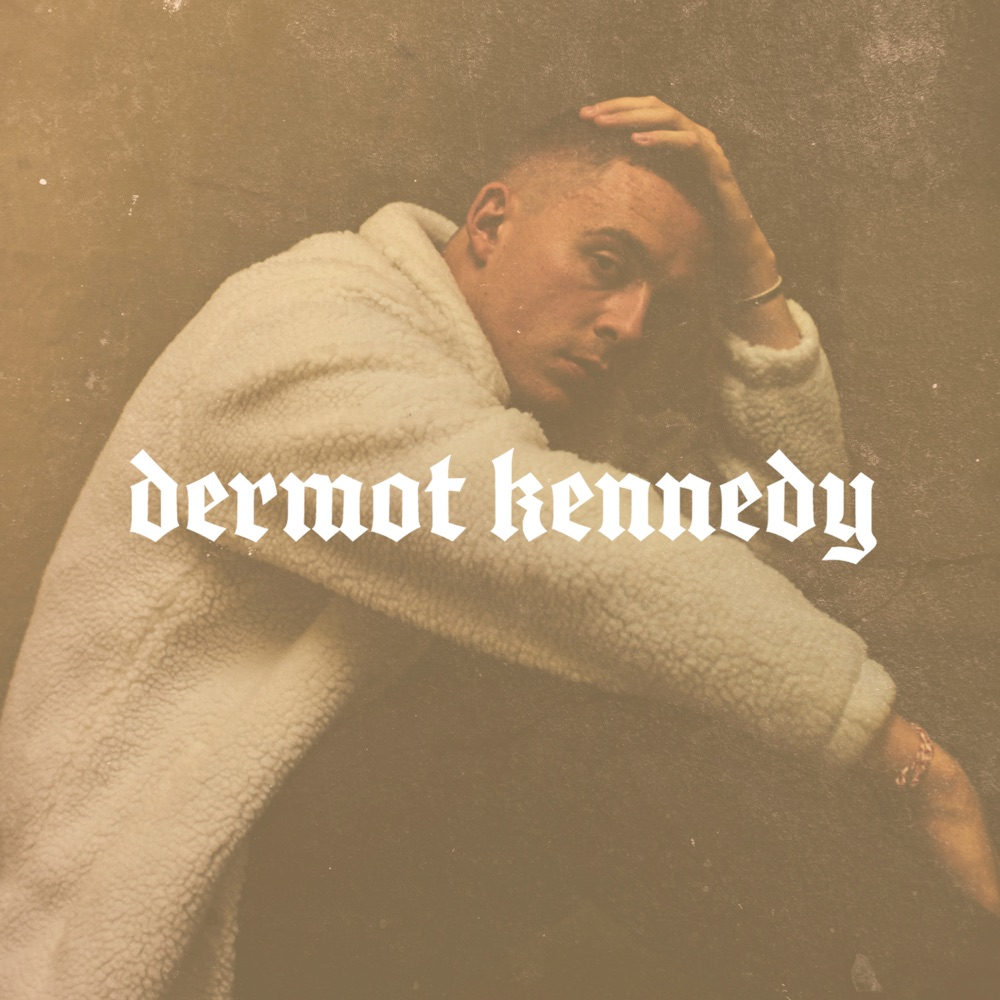Dermot Kennedy Power Over Me