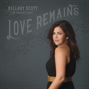 Hillary Scott & The Scott Family - Love Remains - Line Dance Music