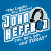 The Laughs You Deserve From the 70s, 80s, 90s & Today - John Heffron