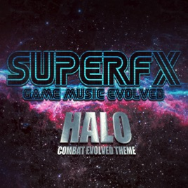 Halo (Combat Evolved Theme) - Single by Superfx