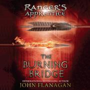The Burning Bridge: Book Two (Unabridged)