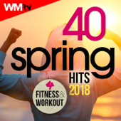 40 Spring Hits 2018 For Fitness & Workout (40 Unmixed Compilation for Fitness & Workout 124 - 152 Bpm / 32 Count)