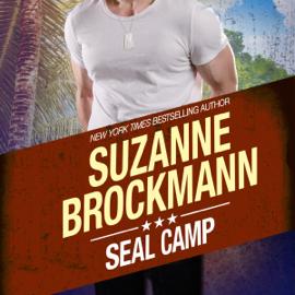 SEAL Camp: Tall, Dark, and Dangerous, Book 12 (Unabridged) audiobook