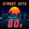 Street Hits 80s