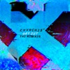 Get Out (The Remixes) - Single, CHVRCHES