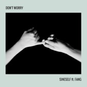 Don't Worry (feat. FANG) artwork