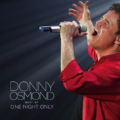 Best Of One Night Only (Live)-Donny Osmond