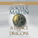 George R.R. Martin - A Dance with Dragons: A Song of Ice and Fire: Book Five (Unabridged)
