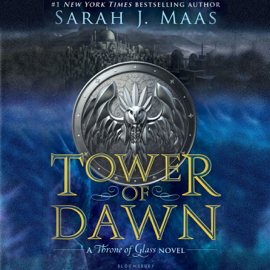 Tower of Dawn: A Throne of Glass Novel (Unabridged) audiobook