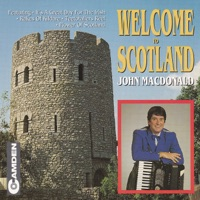 Welcome To Scotland by John MacDonald on Apple Music