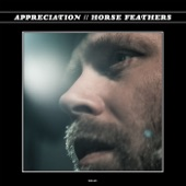 Horse Feathers - Without Applause