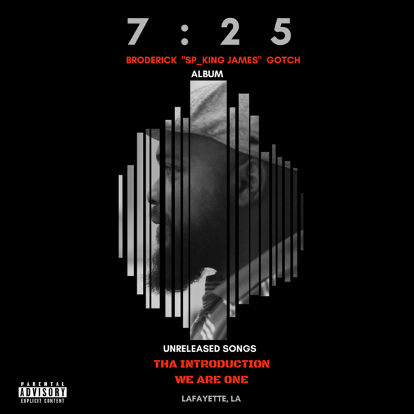 7 : 25 Tha Introduction We Are One by Broderick Sp_ King James Gotch
