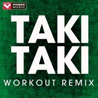 Power Music Workout - Taki Taki (Workout Mix) - Single
