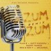 Zum Zum Remix feat RKM Ken Y Arcángel Single