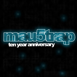 mau5trap Ten Year Anniversary – Various Artists