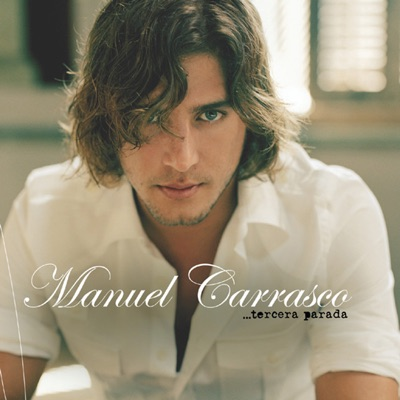 Tercera Parada - Manuel Carrasco