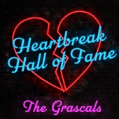The Grascals - Heartbreak Hall Of Fame