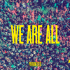 We Are All - Phronesis