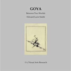 Goya: Between Two Worlds (Unabridged) audiobook