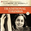 Traditional Thumris Vol 2