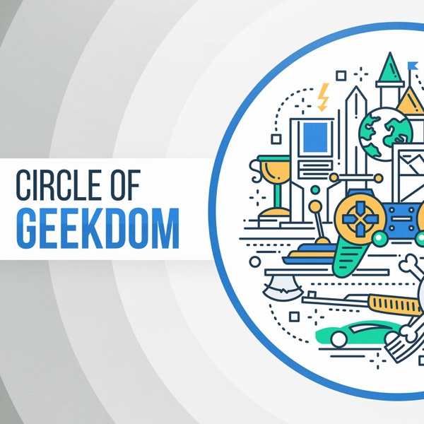 Circle of Geekdom Podcast