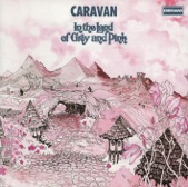 Caravan - In The Land Of Grey & Pink