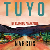 Tuyo (Narcos Theme) [Extended Version]
