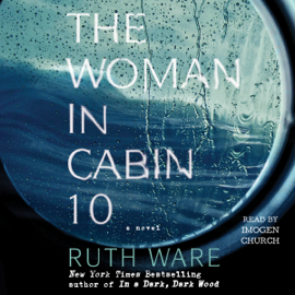 The Woman in Cabin 10 (Unabridged) audiobook