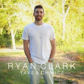 Ryan Clark - Take a Chance