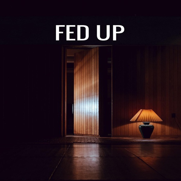 Fed Up (feat. Tink & Shaneka) - Single - Jamon Turner
