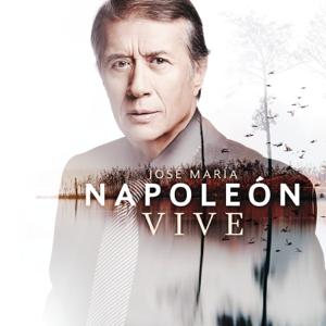 José María Napoleón - Vive