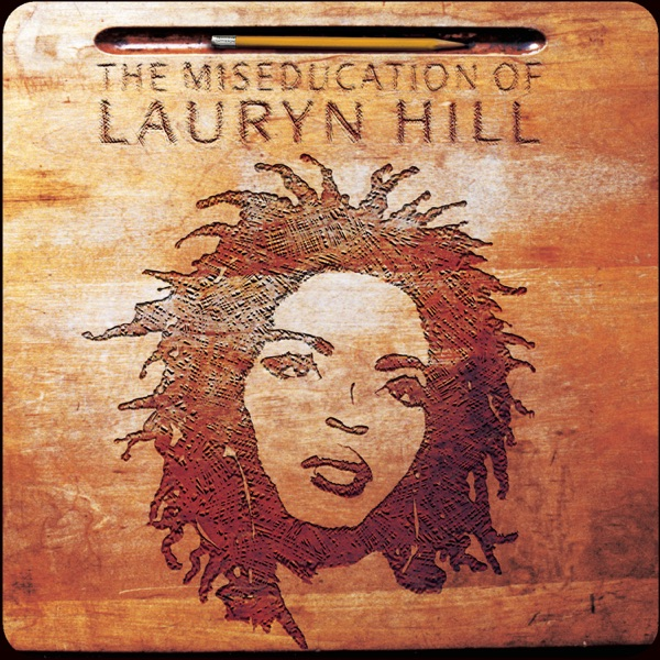 iTunes Artwork for 'The Miseducation of Lauryn Hill (by Lauryn Hill)'
