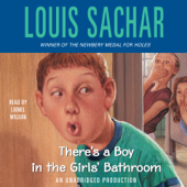 There's a Boy in the Girls' Bathroom (Unabridged)