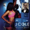 Work Out - Single, J. Cole