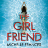 Michelle Frances - The Girlfriend artwork