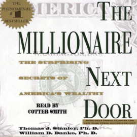 The Millionaire Next Door (Unabridged) audiobook