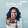 Michelle Obama - BECOMING: Meine Geschichte