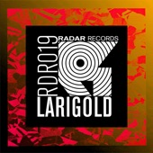 Larigold - Make You See