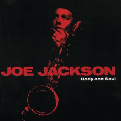 Body and Soul - Joe Jackson
