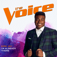 Album I'm Already There (The Voice Performance) - Kirk Jay