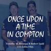 Tim Brennan, Robert Ladd & Lolita Files - Once Upon a Time in Compton (Unabridged)  artwork
