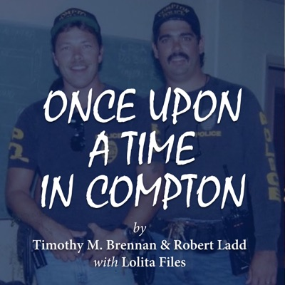 Once Upon a Time in Compton (Unabridged)