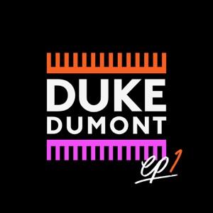 Duke Dumont - I Got U feat. Jax Jones
