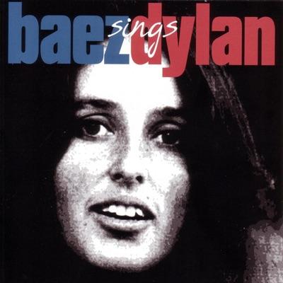 Baez Sings Dylan - Joan Baez