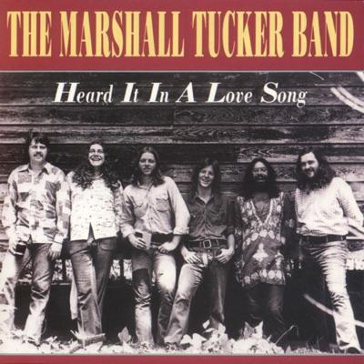 Heard It in a Love Song - Marshall Tucker Band