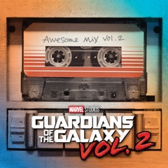 Guardians of the Galaxy, Vol. 2: Awesome Mix, Vol. 2 (Original Motion Picture Soundtrack)
