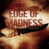 Edge of Madness - The Story of Joseph Kallinger: True Crime Quickie Series, Book 4 (Unabridged)