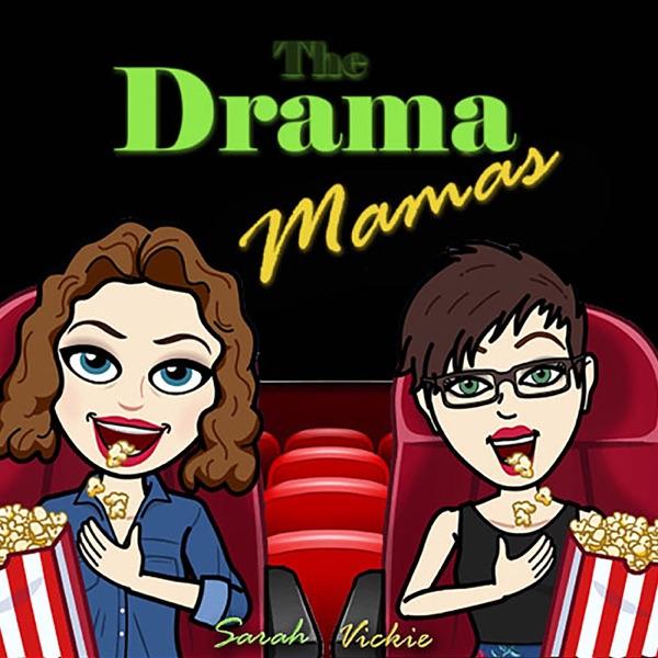 Drama Mamas Podcast