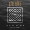 Julia Zahra - Something New (Dawnley Remix) artwork